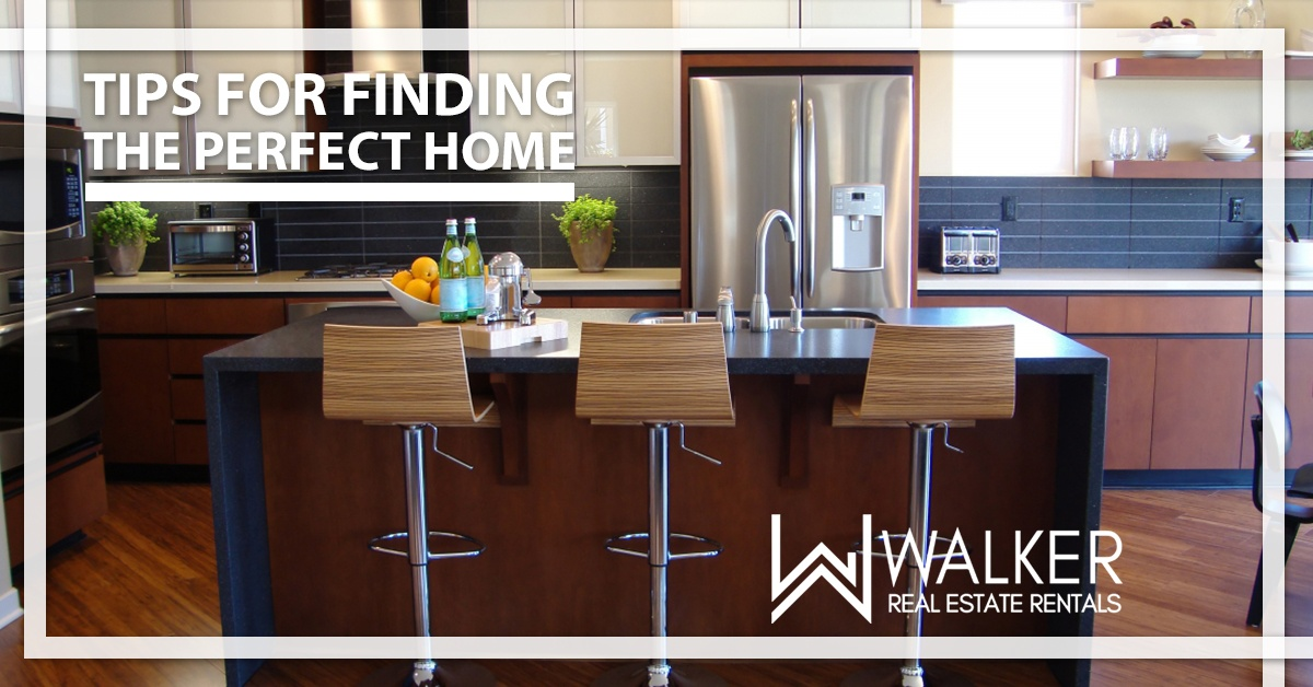 Tips For Finding The Perfect Home