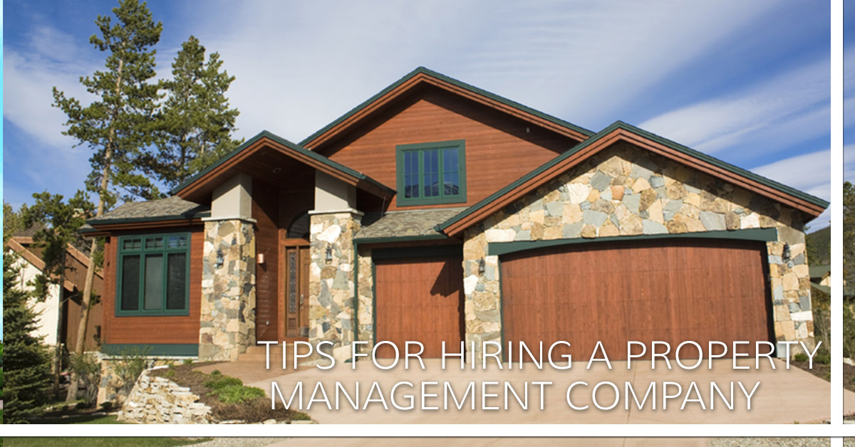 Tips for Hiring a Property Management Companyb
